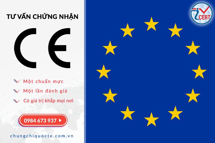 Dịch vụ tư vấn chứng nhận CE cho sản phẩm xuất khẩu sang Châu Âu